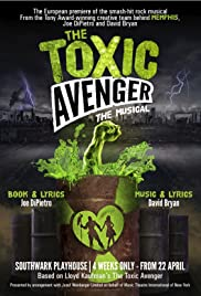 The Toxic Avenger: The Musical Poster
