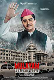Main Mulayam Singh Yadav (2021) HDRip Hindi Full Movie Watch Online Free