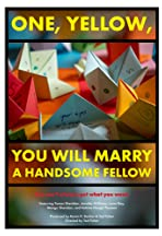 One, Yellow, You Will Marry A Handsome Fellow