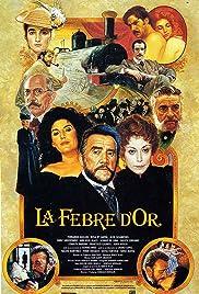 La febre d'Or Poster