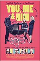 You, Me and Him (2017) Poster