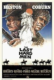 The Last Hard Men(1976) Poster - Movie Forum, Cast, Reviews
