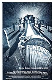 Funeral Home (1980) Poster - Movie Forum, Cast, Reviews