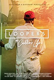 Loopers; The Caddie's Long Walk Poster