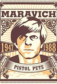 Primary photo for Pistol Pete: The Life and Times of Pete Maravich
