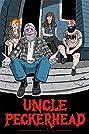 Uncle Peckerhead (2020) Poster