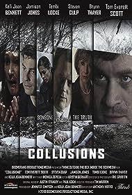 Steven Culp, Jamison Jones, Tembi Locke, Tom Everett Scott, Brynn Thayer, and Kelli Joan Bennett in Collusions (2018)