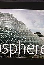 Inside the Biosphere