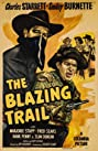 The Blazing Trail (1949) Poster