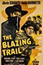 The Blazing Trail