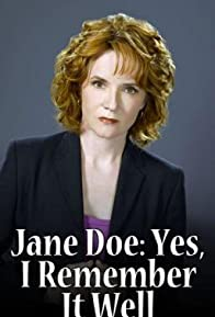 Primary photo for Jane Doe: Yes, I Remember It Well