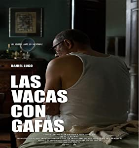 New movies you can watch online Las vacas con gafas by none [480x800]
