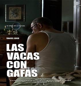 Watch live hollywood movies Las vacas con gafas [480x800]