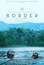 Border (2018) Poster - Movie Forum, Cast, Reviews