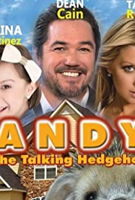 Primary photo for Andy the Talking Hedgehog