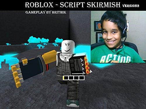 Clip: Roblox Script Skirmish Version2 gameplay by Hrithik (2018)