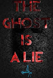 The Ghost Is a Lie Poster