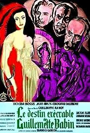 Le destin exécrable de Guillemette Babin Poster