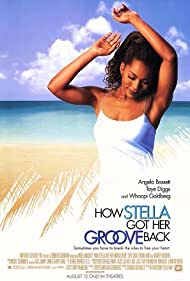 How Stella Got Her Groove Back (1998) Poster - Movie Forum, Cast, Reviews