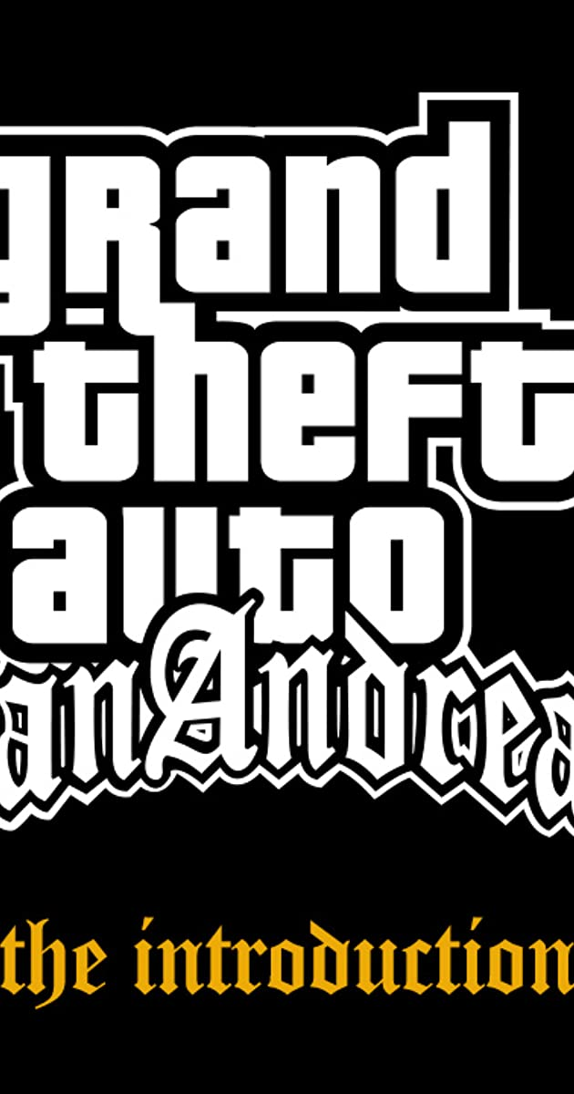 Grand Theft Auto: San Andreas - The Introduction (Video 2004