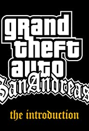 Grand Theft Auto: San Andreas - The Introduction Poster