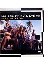 Naughty by Nature: Feel Me Flow