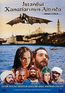 Good sites to watch full movies Istanbul Kanatlarimin Altinda Turkey [Bluray]