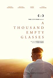 A Thousand Empty Glasses Poster