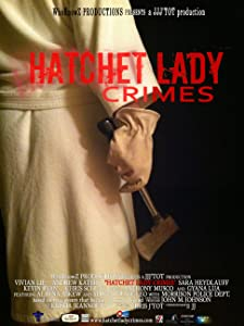 Movie to free download Hatchet Lady Crimes [640x640]