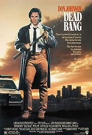 Dead Bang(1989) Poster - Movie Forum, Cast, Reviews