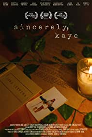 Sincerely, Kaye (2018)