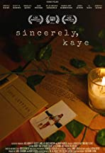Sincerely, Kaye