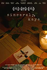 Sincerely, Kaye Poster