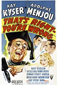 Lucille Ball, Edward Everett Horton, Kay Kyser, and Adolphe Menjou in That's Right - You're Wrong (1939)