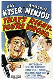 That's Right - You're Wrong(1939) Poster - Movie Forum, Cast, Reviews
