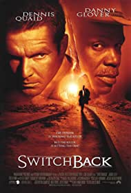 Danny Glover and Dennis Quaid in Switchback (1997)