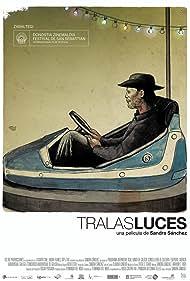 Tralas Luces (2011)