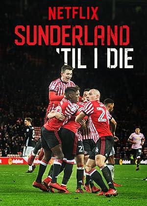 Sunderland Até Morrer