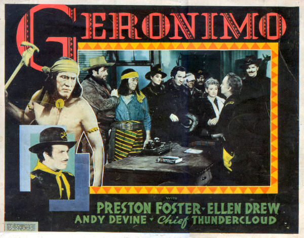 Andy Devine, Ellen Drew, Preston Foster, William Henry, Ralph Morgan, Addison Richards, Charles Stevens, and Chief Thundercloud in Geronimo (1939)
