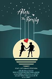 Full movies 3gp free download Alex \u0026 the Firefly [1280x768]