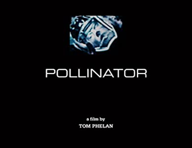 Watch latest movie for free Pollinator by none [mkv]