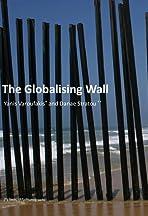The Globalising Wall