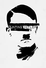 Hunting Hitler (2015)