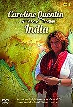Caroline Quentin: A Passage Through India