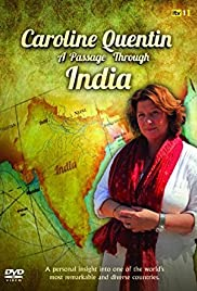 Caroline Quentin: A Passage Through India Poster