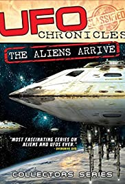 UFO Chronicles: The Aliens Arrive (2018)