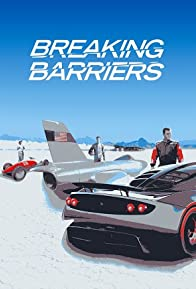 Primary photo for Breaking Barriers: Mankind's Pursuit of Speed