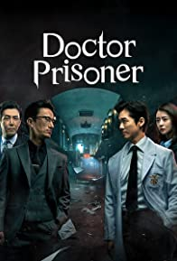 Primary photo for Doctor Prisoner