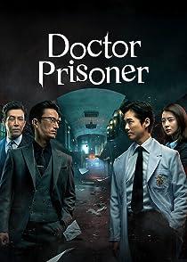 Doctor Prisonerหมอนักโทษ