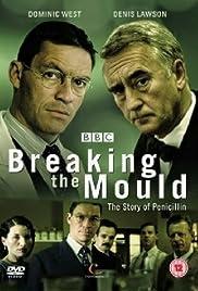 Breaking the Mould (TV Movie 2009) - IMDb